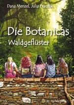 Die Botanicas - Waldgeflüster