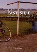 East Side - Psychogramme und Geschichten